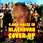 4,000 Holes In Blackburn Cover-Up
