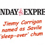 Savile: Sunday Express names Jimmy Corrigan