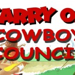 Carry On, Cowboy Council