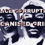 Police Corruption & Organised Crime
