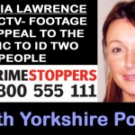 Claudia Lawrence Case: New CCTV Clue Released – Appeal To Assist In Identificationof 2 People