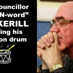 """N-word"" Councillor Bangs Election Drum"