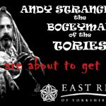 ERYC: Andy STRANGEWAY – The Tories Bogeyman!