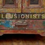 """ A Cabinet of Illusionists"""