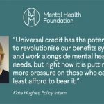 """Universal Credit & Mental Health"""