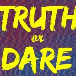 DBID: Truth or Dare?