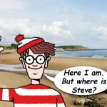 Wally Found: Steve Still Missing