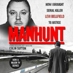 "Book Review: ""Manhunt"" by Colin Sutton"