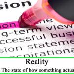 Vision vs. Reality