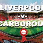 Liverpool -v- Scarborough